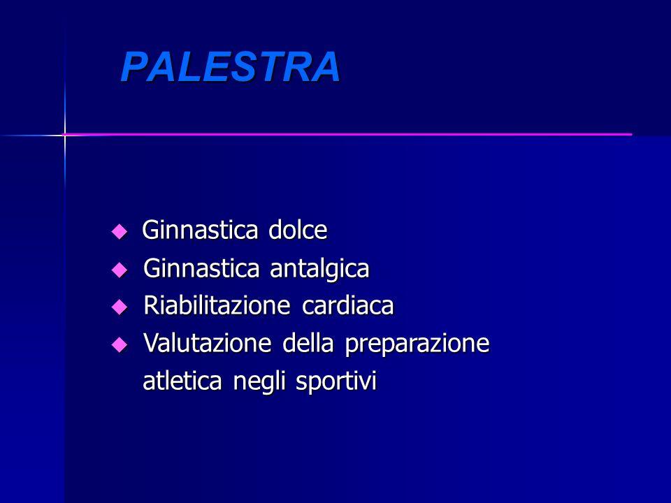 PALESTRA Ginnastica dolce Ginnastica antalgica Riabilitazione cardiaca