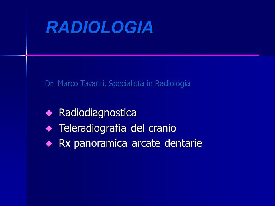 RADIOLOGIA Radiodiagnostica Teleradiografia del cranio