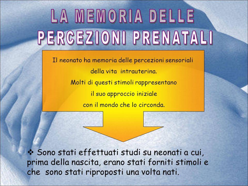 LA MEMORIA DELLE PERCEZIONI PRENATALI