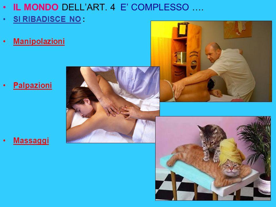 IL MONDO DELL'ART. 4 E' COMPLESSO ….