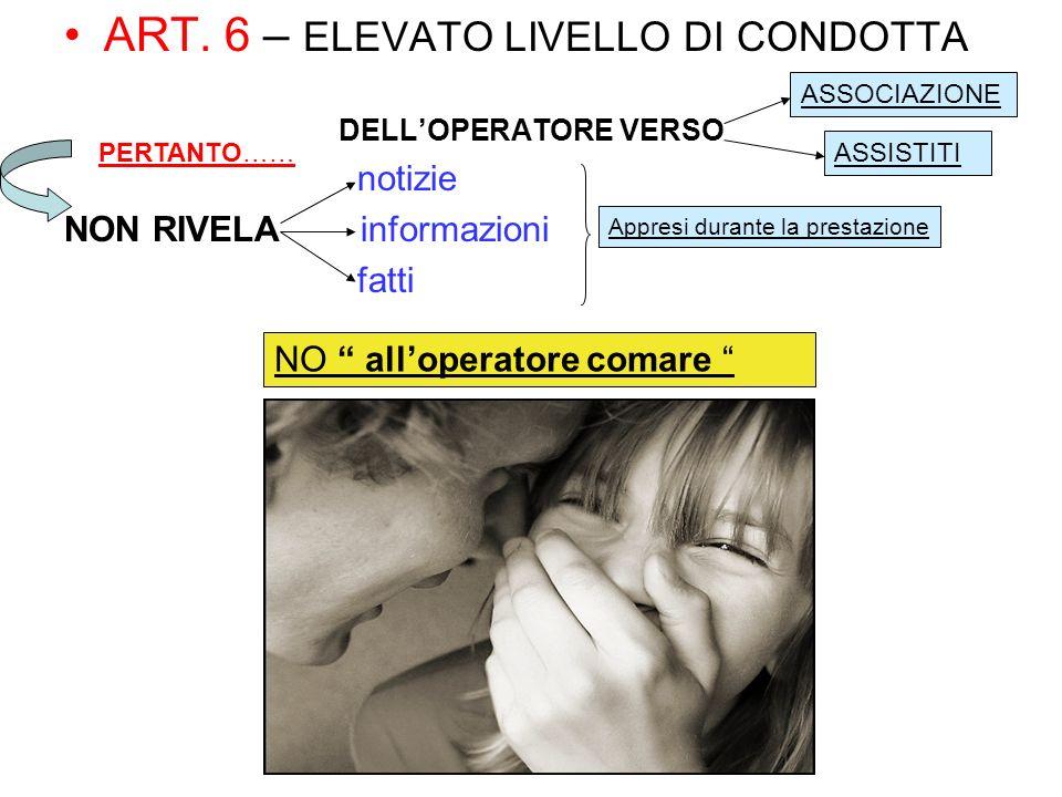 ART. 6 – ELEVATO LIVELLO DI CONDOTTA