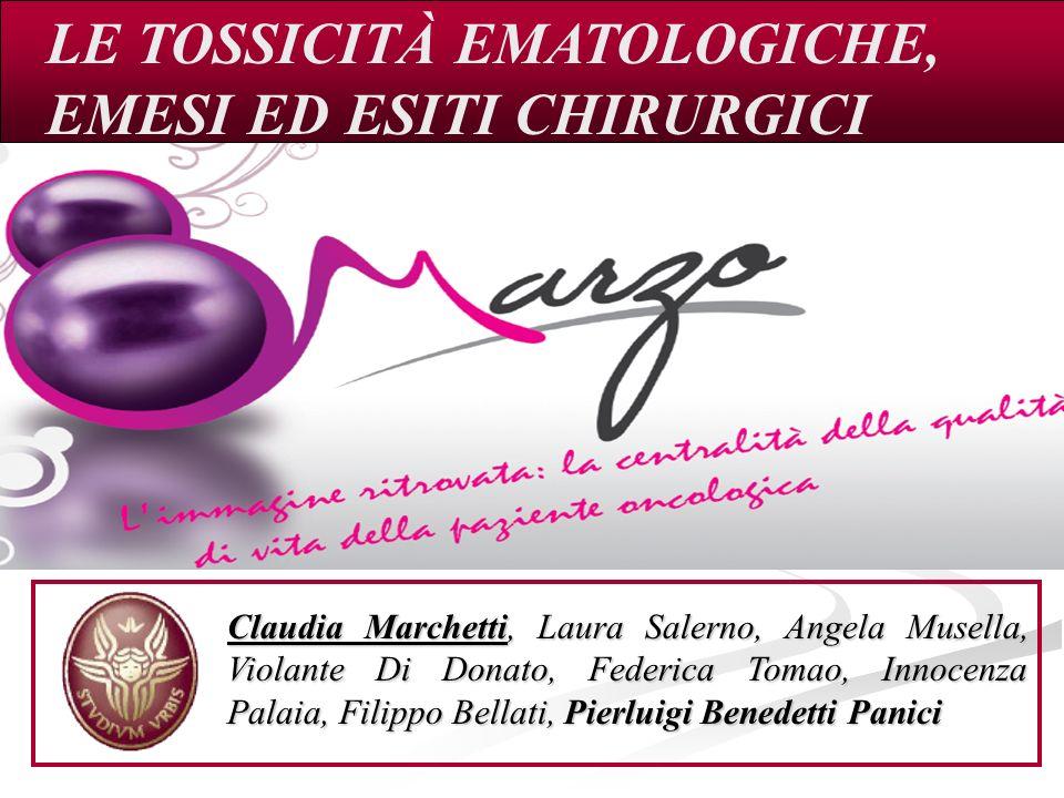 LE TOSSICITÀ EMATOLOGICHE, EMESI ED ESITI CHIRURGICI