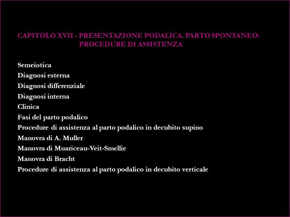 CAPITOLO XVII - PRESENTAZIONE PODALICA