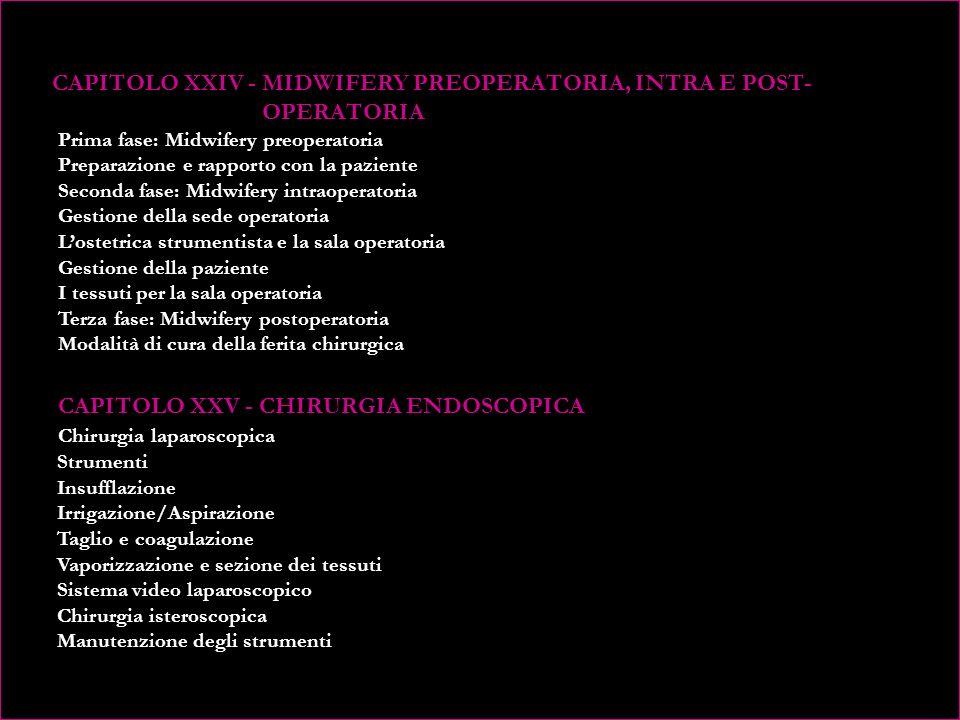 CAPITOLO XXIV - MIDWIFERY PREOPERATORIA, INTRA E POST- OPERATORIA