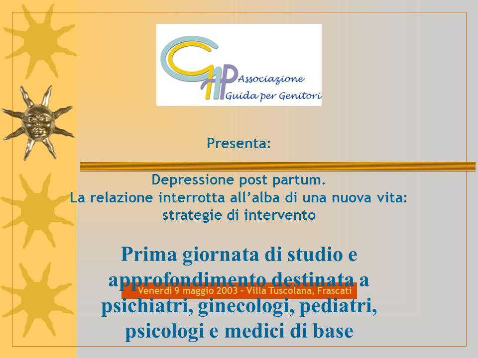 Presenta: Depressione post partum. La relazione interrotta all'alba di una nuova vita: strategie di intervento.