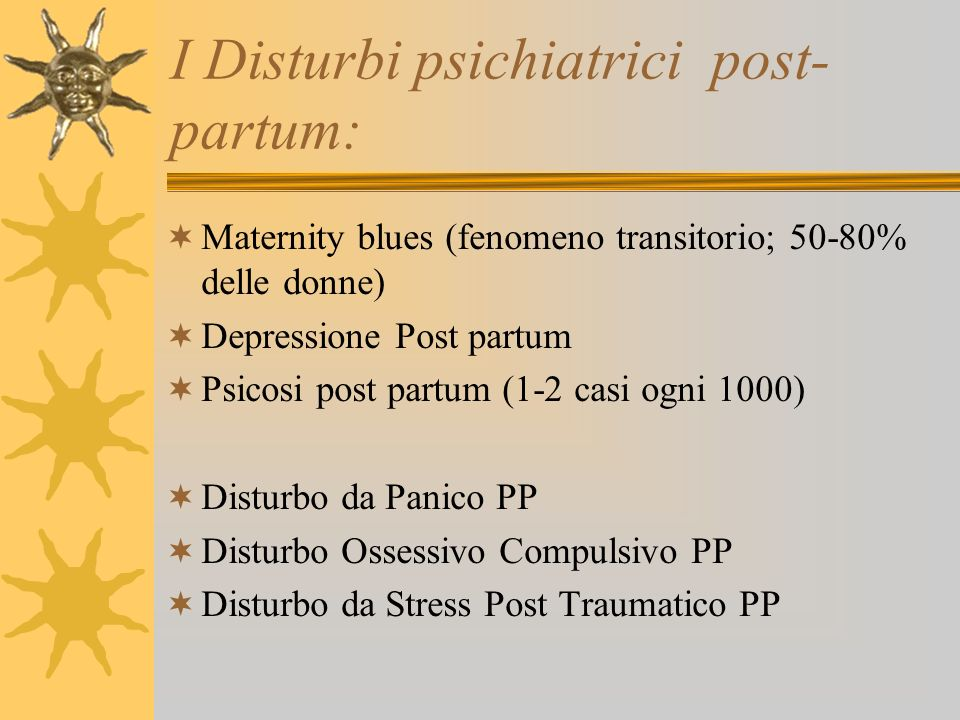 I Disturbi psichiatrici post-partum: