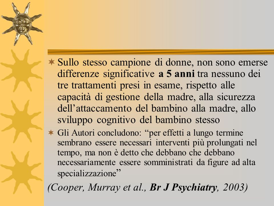 (Cooper, Murray et al., Br J Psychiatry, 2003)