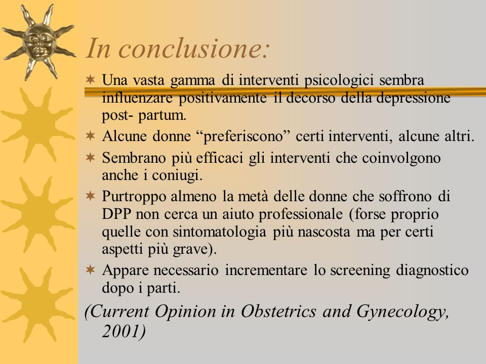 In conclusione: (Current Opinion in Obstetrics and Gynecology, 2001)