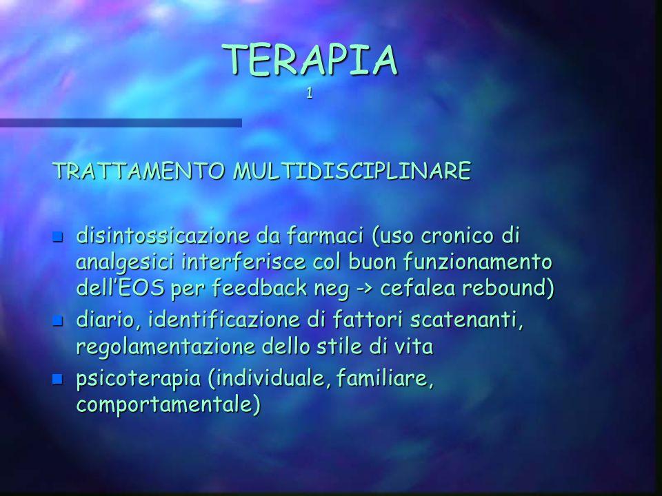 TERAPIA 1 TRATTAMENTO MULTIDISCIPLINARE