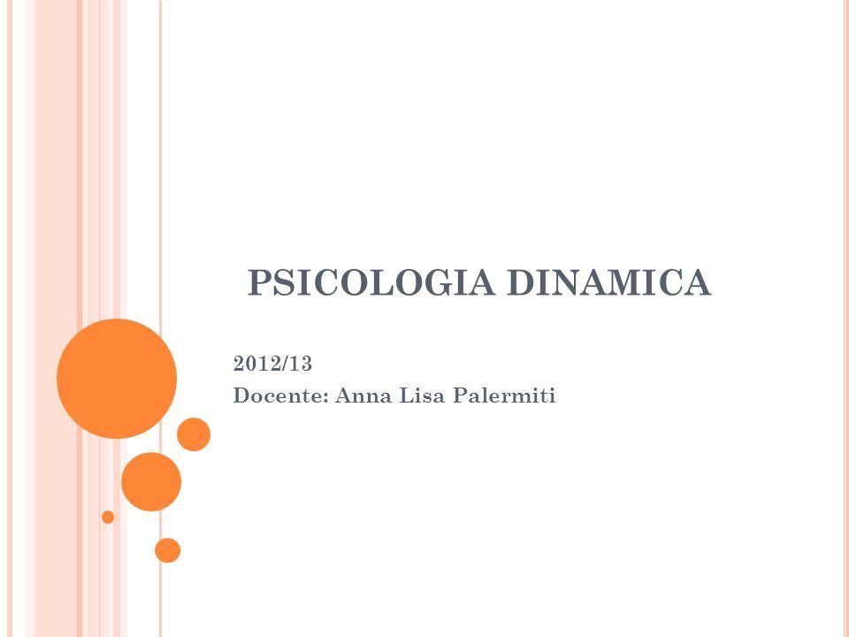 2012/13 Docente: Anna Lisa Palermiti