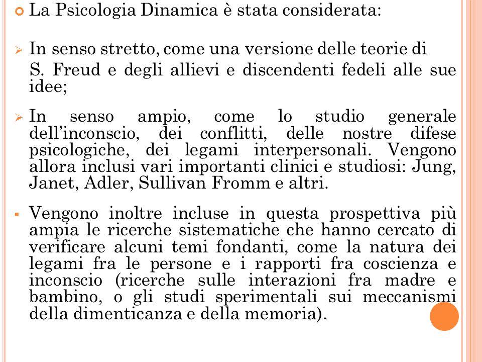 La Psicologia Dinamica è stata considerata: