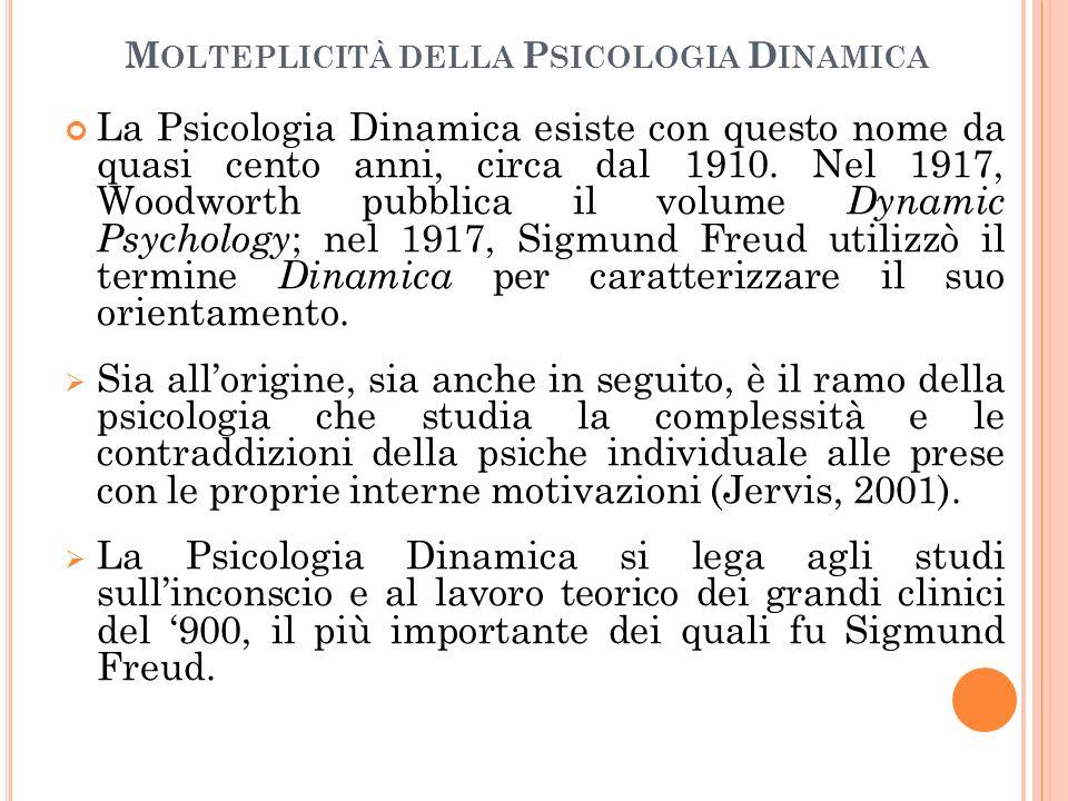 Molteplicità della Psicologia Dinamica