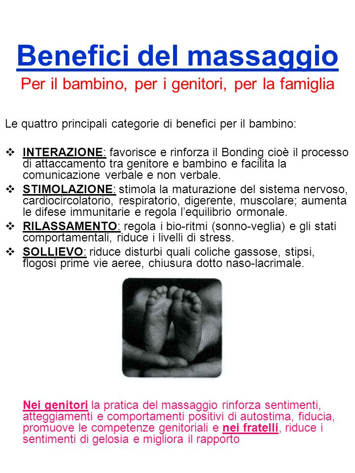 Benefici del massaggio Per il bambino, per i genitori, per la famiglia