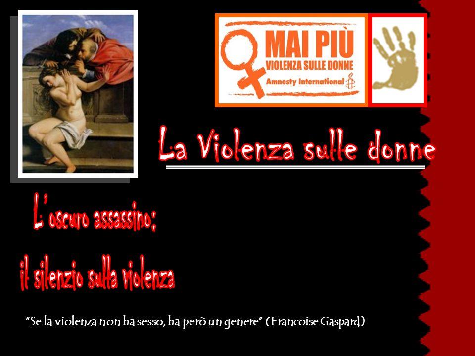 La Violenza sulle donne il silenzio sulla violenza