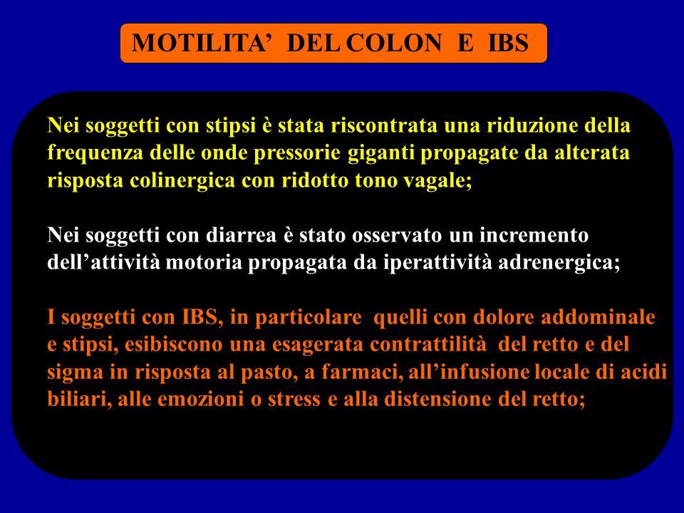 MOTILITA' DEL COLON E IBS