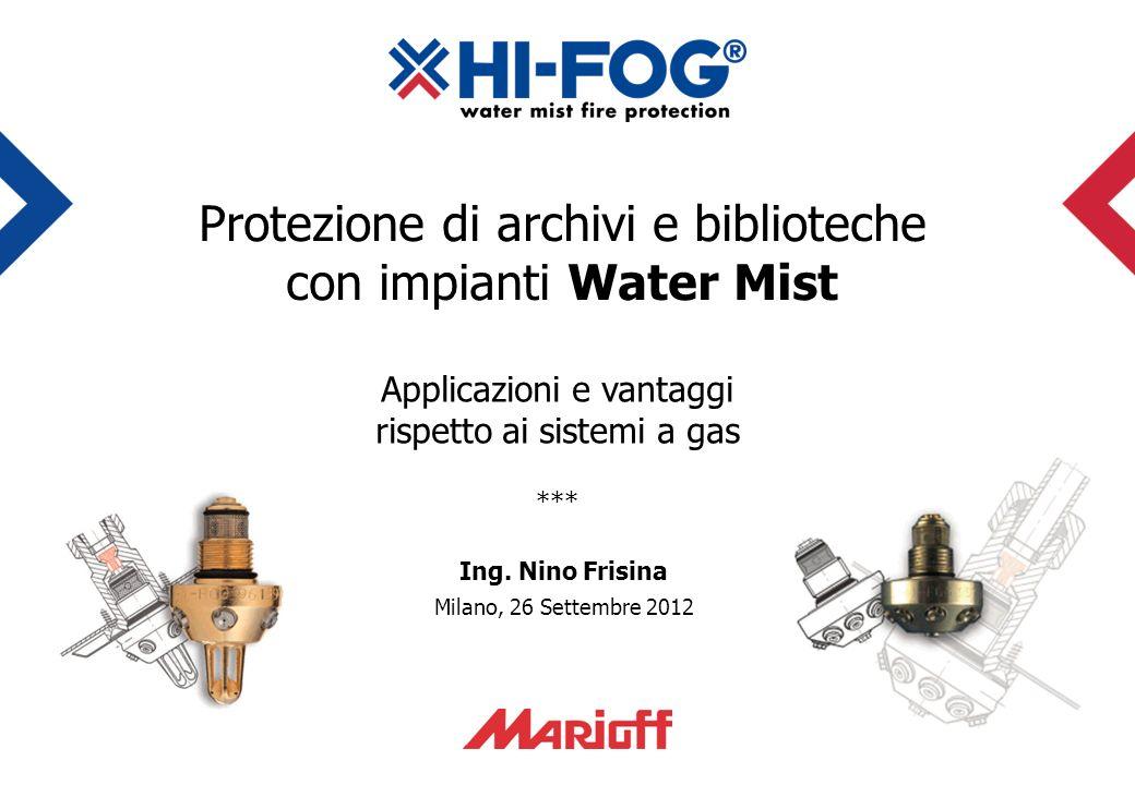 Protezione di archivi e biblioteche con impianti Water Mist