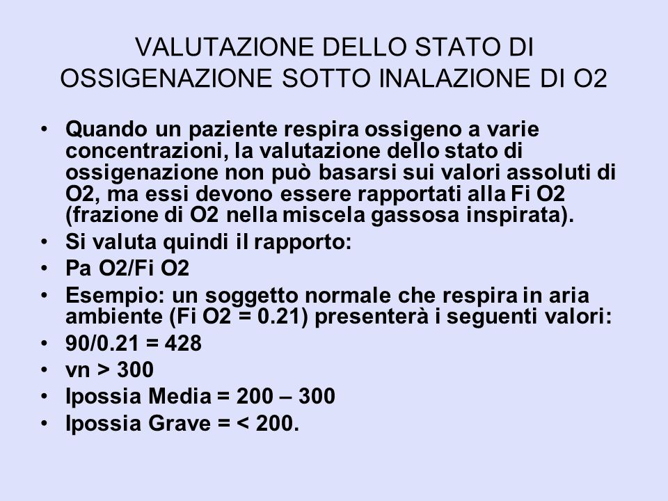 VALUTAZIONE DELLO STATO DI OSSIGENAZIONE SOTTO INALAZIONE DI O2