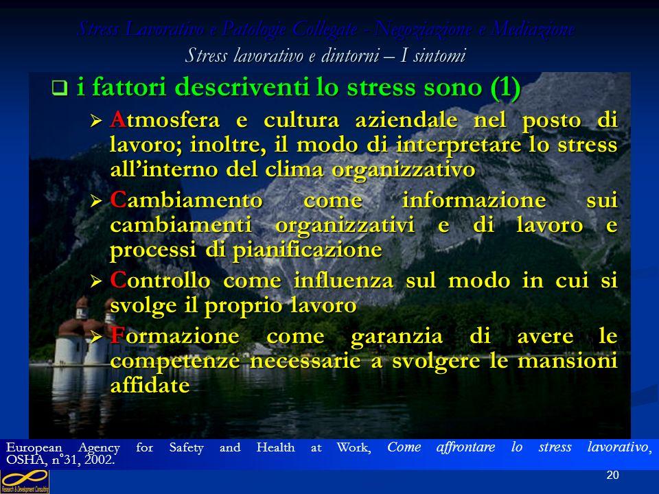 i fattori descriventi lo stress sono (1)