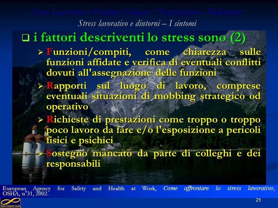 i fattori descriventi lo stress sono (2)