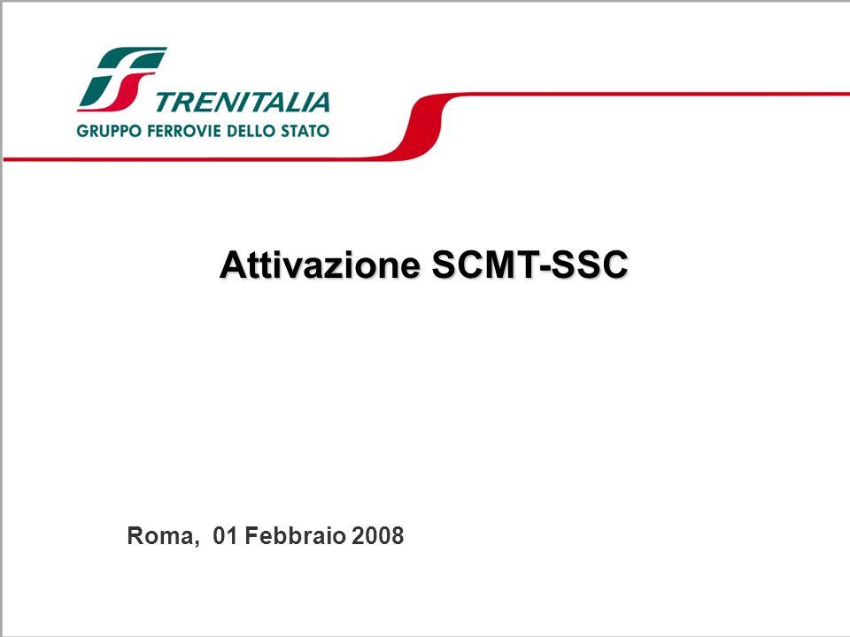 Attivazione SCMT-SSC Roma, 01 Febbraio 2008