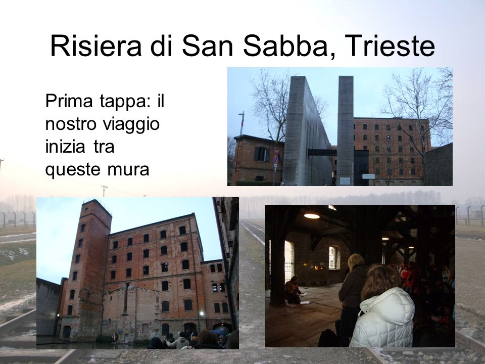 Risiera di San Sabba, Trieste
