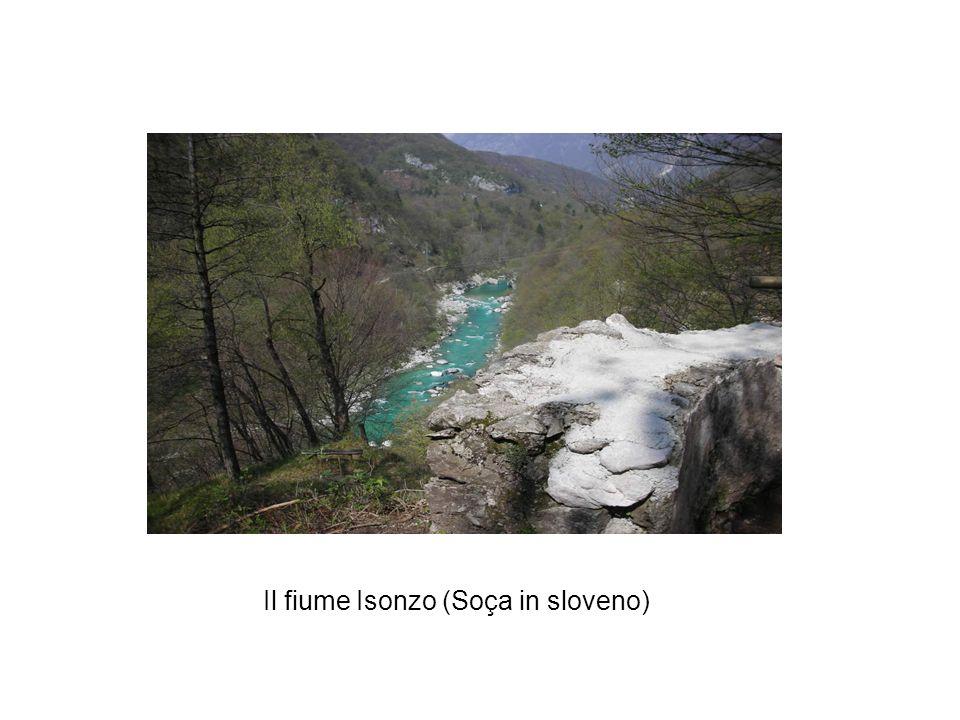 Il fiume Isonzo (Soça in sloveno)