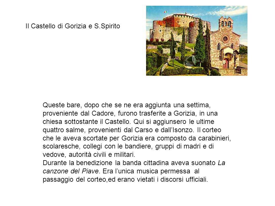 Il Castello di Gorizia e S.Spirito