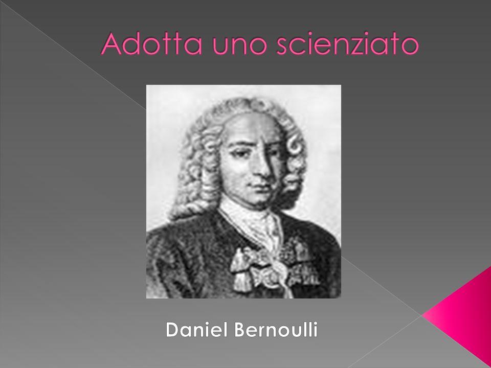 Adotta uno scienziato Daniel Bernoulli