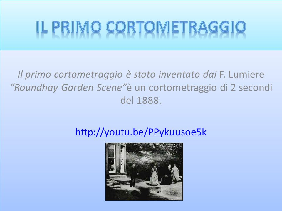 IL PRIMO CORTOMETRAGGIO
