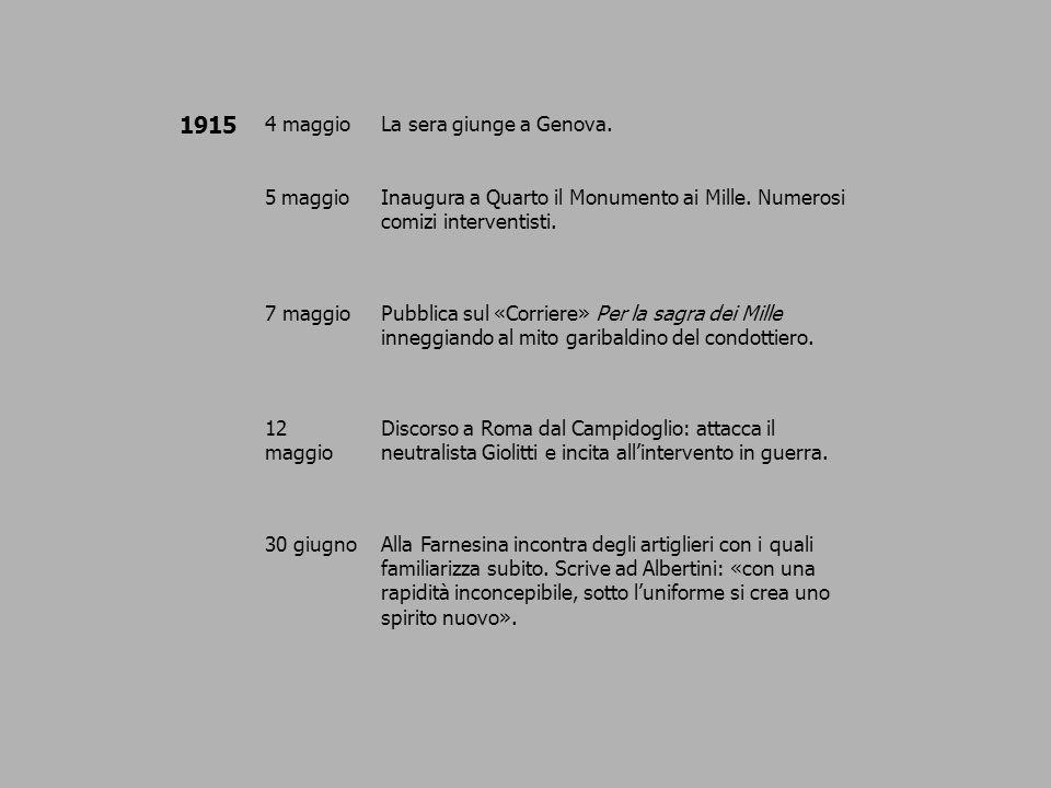 1915 4 maggio La sera giunge a Genova. 5 maggio