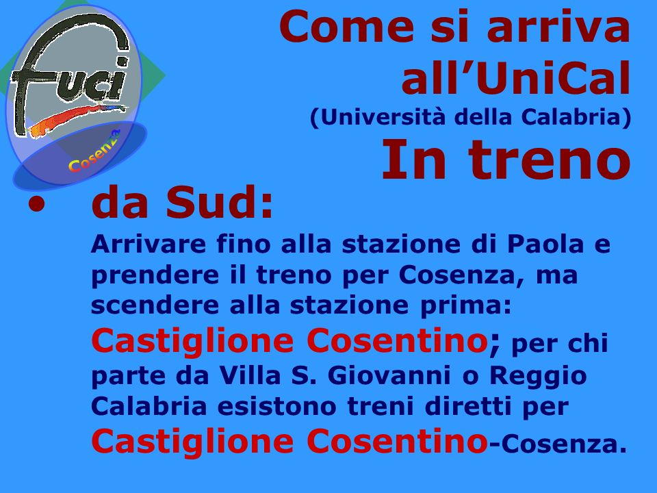 In treno Come si arriva all'UniCal da Sud: Cosenza