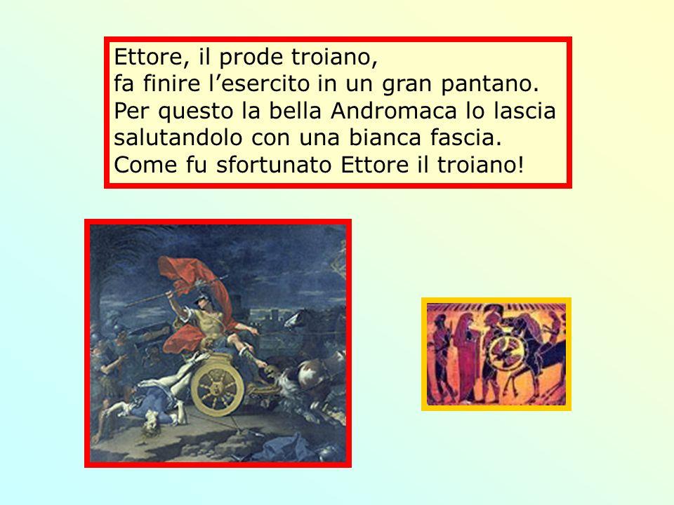 Ettore, il prode troiano,
