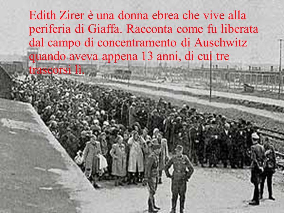 Edith Zirer è una donna ebrea che vive alla periferia di Giaffa