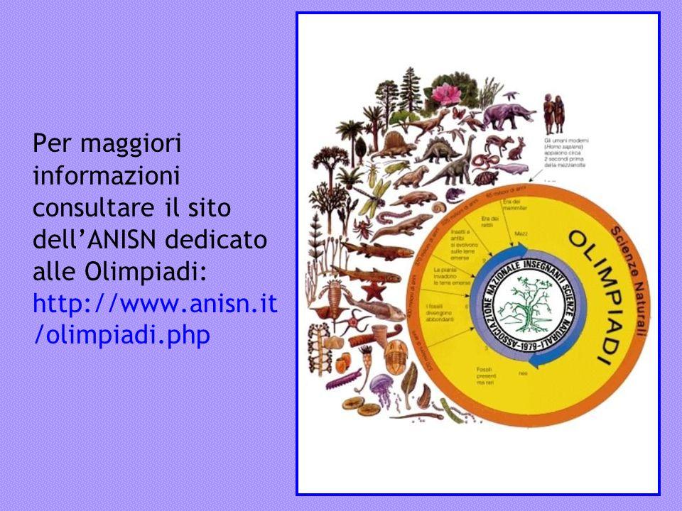 Per maggiori informazioni consultare il sito dell'ANISN dedicato alle Olimpiadi: http://www.anisn.it/olimpiadi.php