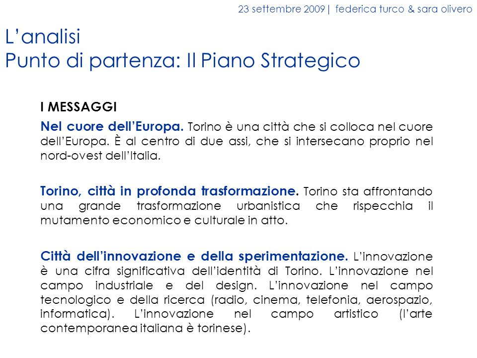 L'analisi Punto di partenza: Il Piano Strategico