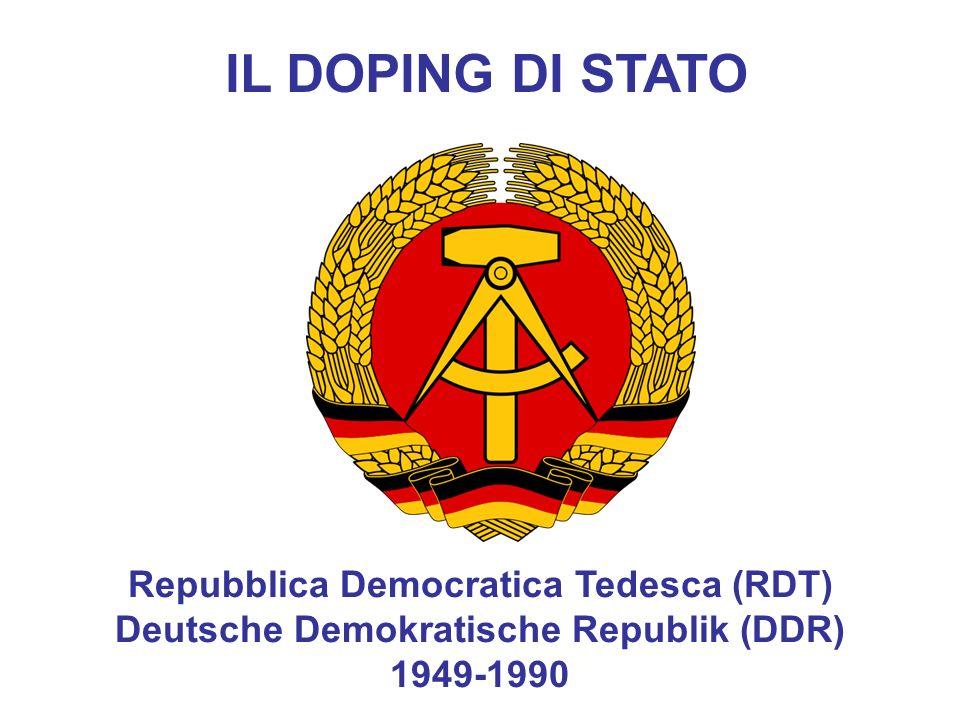 IL DOPING DI STATO Repubblica Democratica Tedesca (RDT)