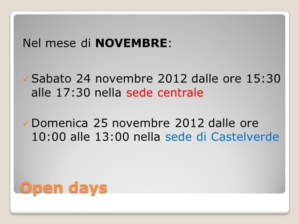 Open days Nel mese di NOVEMBRE: