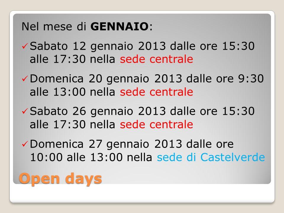 Open days Nel mese di GENNAIO: