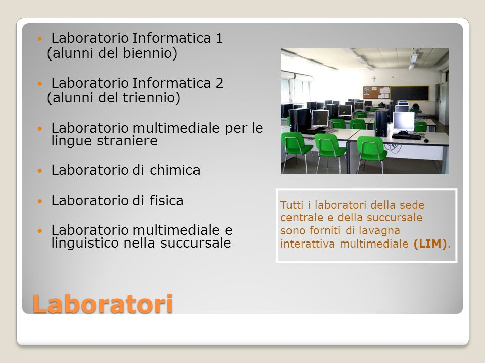 Laboratori Laboratorio Informatica 1 (alunni del biennio)