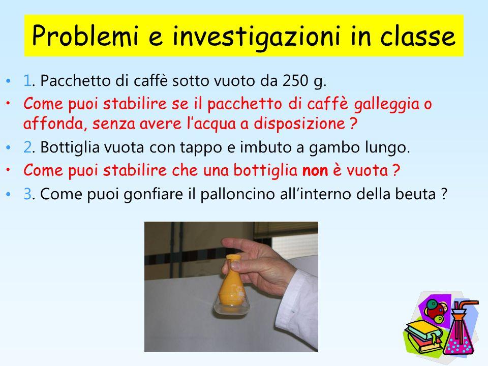 Problemi e investigazioni in classe