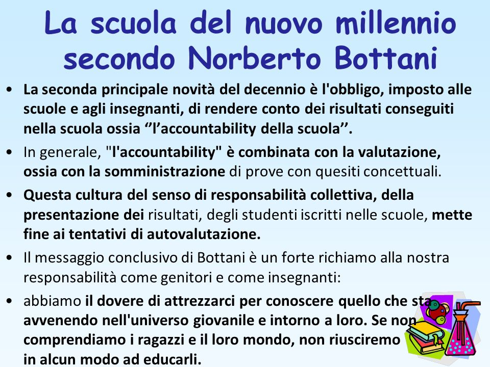 La scuola del nuovo millennio secondo Norberto Bottani