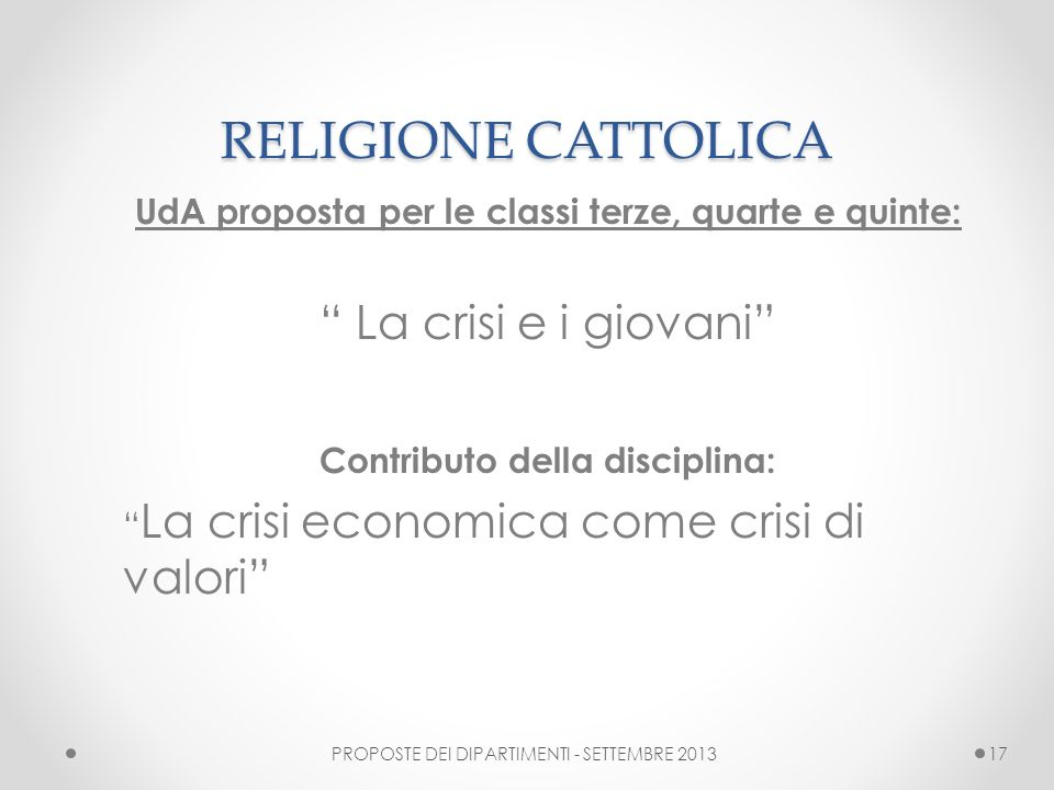 RELIGIONE CATTOLICA La crisi e i giovani