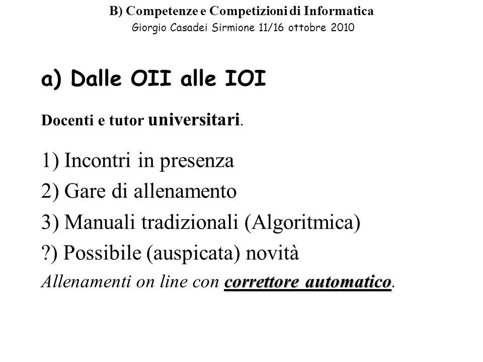 3) Manuali tradizionali (Algoritmica) ) Possibile (auspicata) novità
