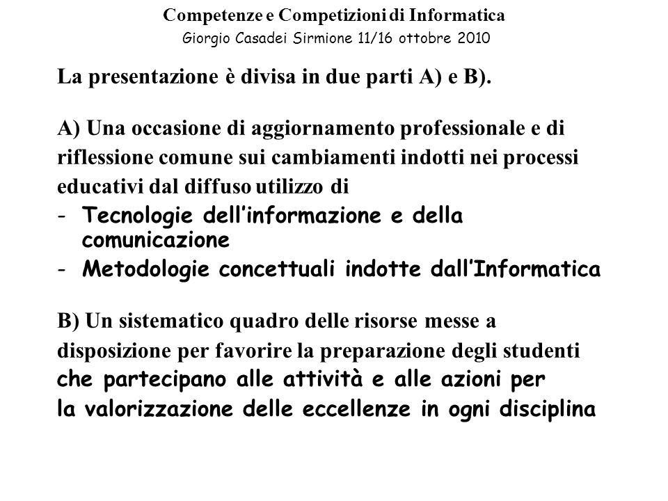 La presentazione è divisa in due parti A) e B).