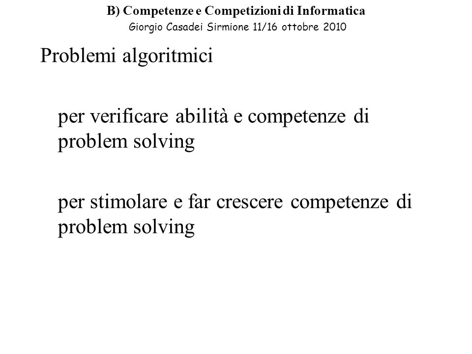 per verificare abilità e competenze di problem solving