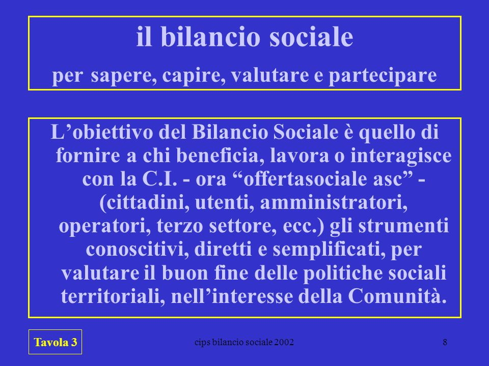 il bilancio sociale per sapere, capire, valutare e partecipare