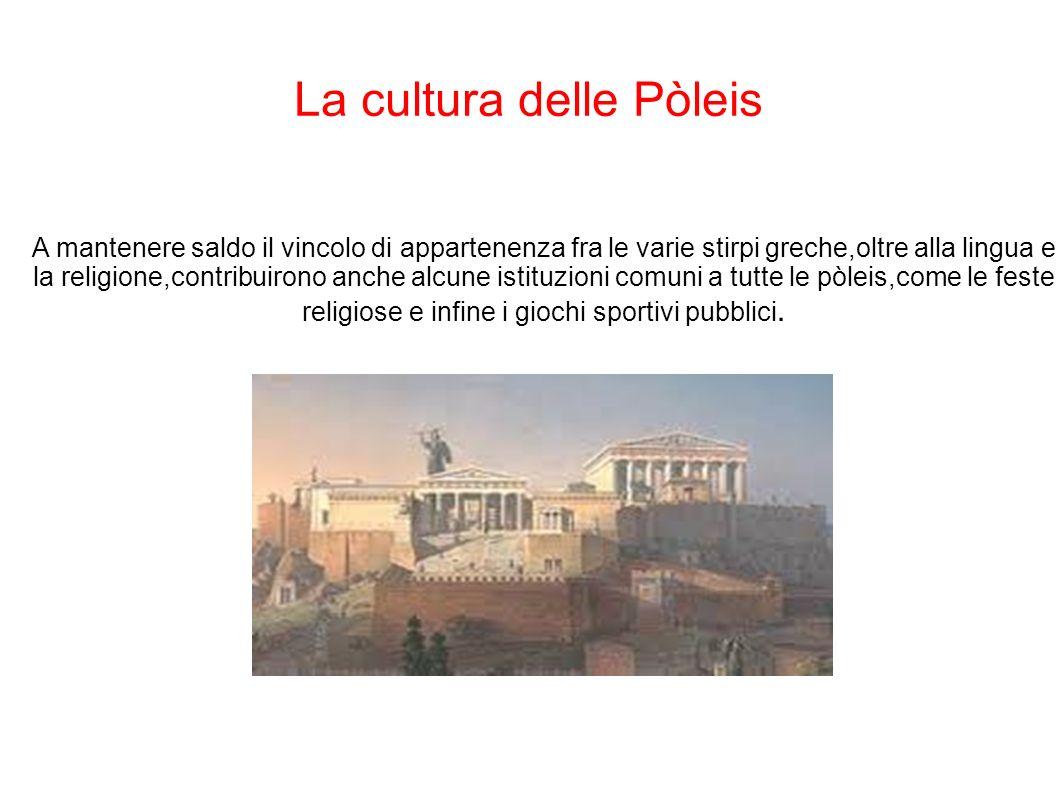 La cultura delle Pòleis