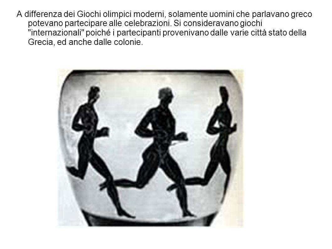 A differenza dei Giochi olimpici moderni, solamente uomini che parlavano greco potevano partecipare alle celebrazioni.