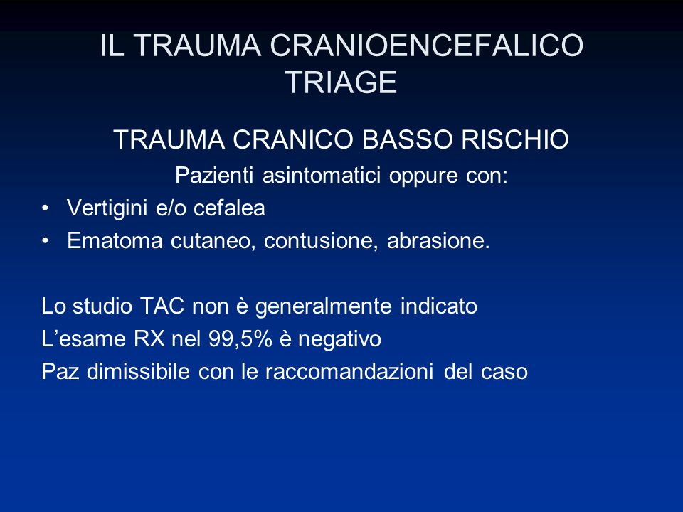 IL TRAUMA CRANIOENCEFALICO TRIAGE