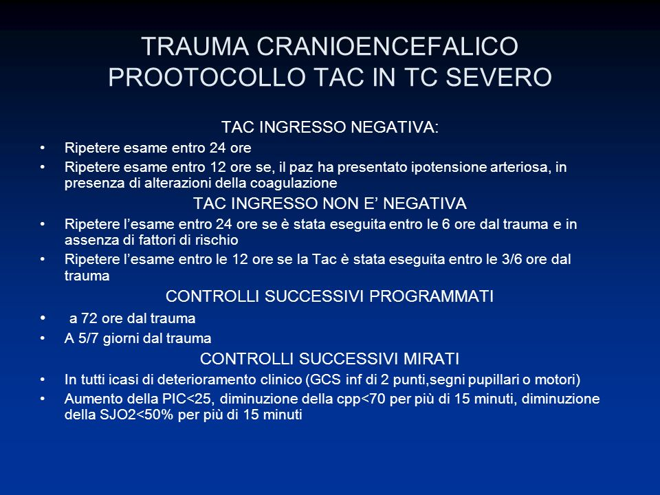 TRAUMA CRANIOENCEFALICO PROOTOCOLLO TAC IN TC SEVERO